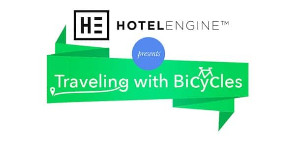 Traveling with Bicycles – Tips from Hotel Engine