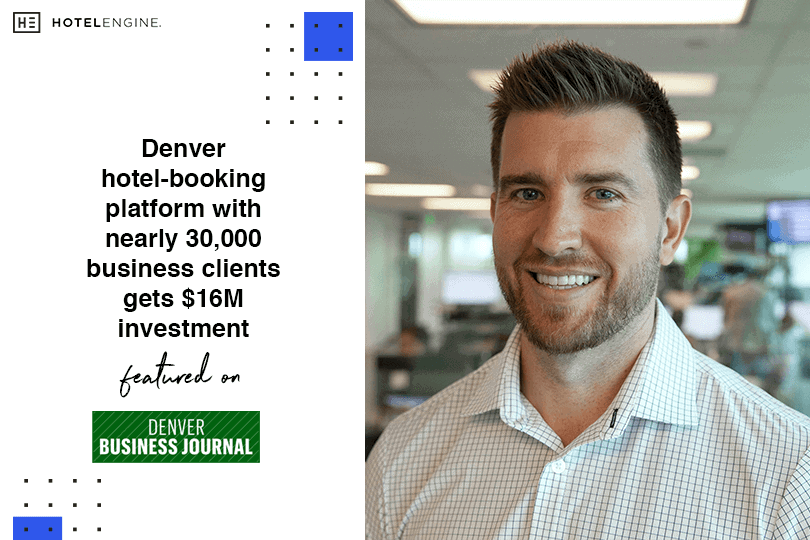 Denver hotel-booking platform with nearly 30,000 business clients gets $16M investment