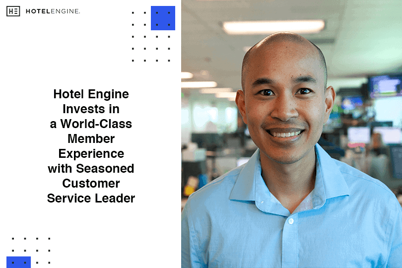 Hotel Engine Invests in a World-Class Member Experience with Seasoned Customer Service Leader